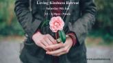 Loving Kindness retreat